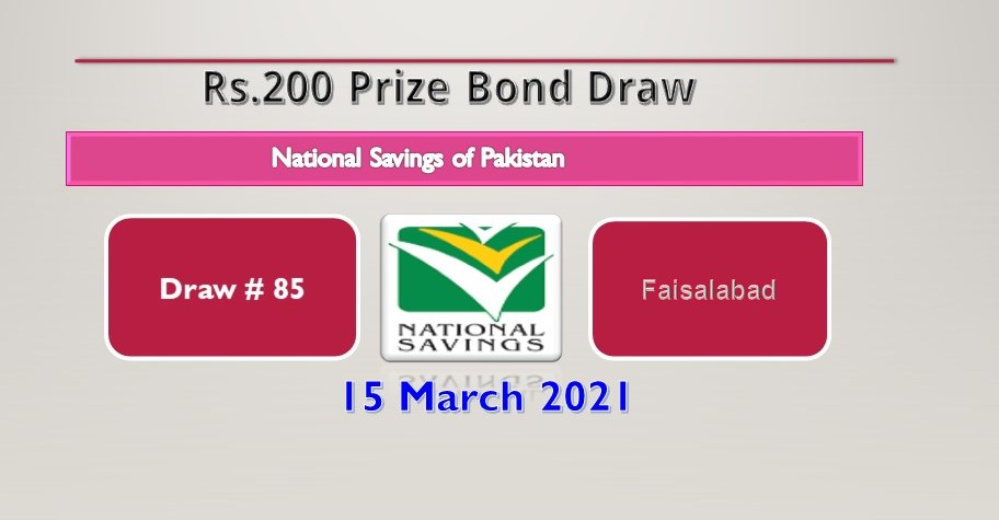 Rs. 200 Prize Bond Draw No. 85, 15 March 2021